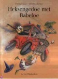 Bekijk details van Heksengedoe met Babeloe