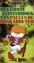 Bekijk details van Het grote luisterboek van Paulus de Boskabouter