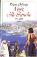 Bekijk details van Alger, ville blanche
