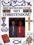 Bekijk details van Wat weten we over het Christendom?