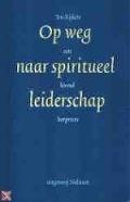 Bekijk details van Op weg naar spiritueel leiderschap
