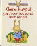 Bekijk details van Kleine Huppel gaat voor het eerst naar school