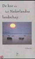 Bekijk details van De koe en het Nederlandse landschap