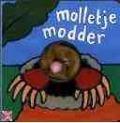 Bekijk details van Molletje modder