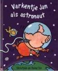 Bekijk details van Varkentje Jan als astronaut