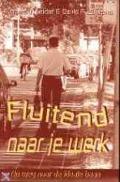 Bekijk details van Fluitend naar je werk