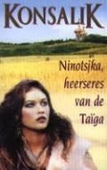 Bekijk details van Ninotsjka, heerseres van de taïga