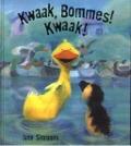 Bekijk details van Kwaak, Bommes! Kwaak!