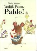 Bekijk details van Vrolijk Pasen, Pablo!