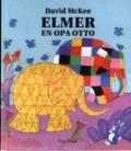 Bekijk details van Elmer en opa Otto