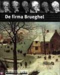 Bekijk details van De firma Brueghel