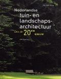 Bekijk details van Nederlandse tuin- en landschapsarchitectuur van de 20ste eeuw