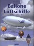 Bekijk details van Ballone und Luftschiffe im Wandel der Zeit