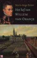 Bekijk details van Het hof van Willem van Oranje