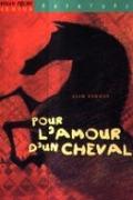 Bekijk details van Pour l'amour d'un cheval