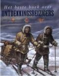 Bekijk details van Het beste boek over ontdekkingsreizigers
