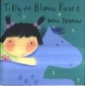 Bekijk details van Tilly en Blauw Paard