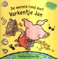 Bekijk details van De wereld rond met Varkentje Jan