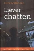 Bekijk details van Liever chatten