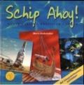 Bekijk details van Schip ahoy!