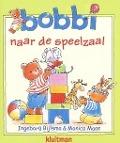 Bekijk details van Bobbi naar de speelzaal