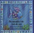 Bekijk details van De mooiste vis van de zee leert het alfabet