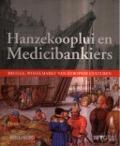 Bekijk details van Hanzekooplui en Medicibankiers