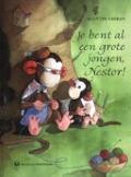 Bekijk details van Je bent al een grote jongen, Nestor!