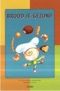 Bekijk details van Brood-je-gezond