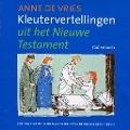 Bekijk details van Kleutervertellingen uit het Nieuwe Testament
