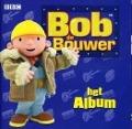 Bekijk details van Bob de Bouwer