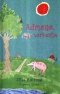 Bekijk details van Adriana, mijn varkentje