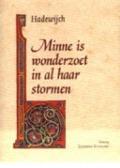 Bekijk details van Minne is wonderzoet in al haar stormen