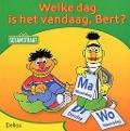 Bekijk details van Welke dag is het vandaag, Bert?
