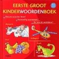 Bekijk details van Eerste groot kinderwoordenboek