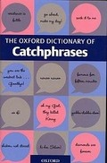 Bekijk details van The Oxford dictionary of catchphrases