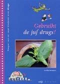 Bekijk details van Gebruikt de juf drugs?