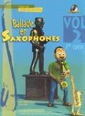 Bekijk details van Ballade en saxophones; Vol. 2, 1er cycle