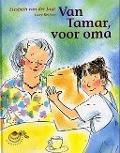 Bekijk details van Van Tamar, voor oma