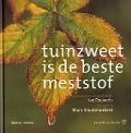 Bekijk details van Tuinzweet is de beste meststof