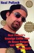 Bekijk details van Neal Pollack's eeuwige liefde voor de brave burgers van Nederland (en België)
