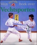 Bekijk details van Mijn eerste boek over vechtsporten