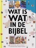 Bekijk details van Wat is wat in de bijbel