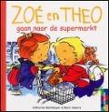 Bekijk details van Zoé en Theo gaan naar de supermarkt