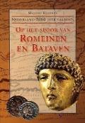 Bekijk details van Op het spoor van Romeinen en Bataven