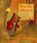 Bekijk details van Wat nu, Olivier?