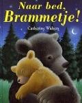 Bekijk details van Naar bed, Brammetje!