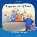 Bekijk details van Papa koopt bij Anna