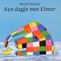 Bekijk details van Een dagje met Elmer