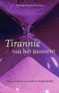Bekijk details van Tirannie van het moment